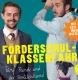 Klaas Heufer-Umlauf & Jan Böhmermann: Förderschulklassenfahrt 2
